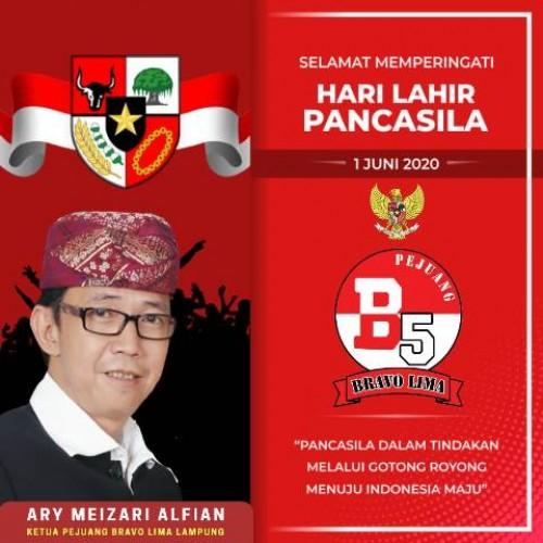 Poster digital memperingati Hari Lahir Pancasila 1 Juni 2020 dari Ketua DPD Pejuang Bravo Lima (PBL) Lampung Ary Meizari Alfian MBA. | Pejuang Bravo Lima